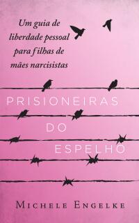 Prisioneiras do Espelho